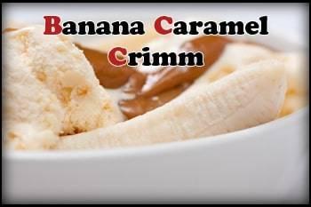 Banana Caramel Crimm