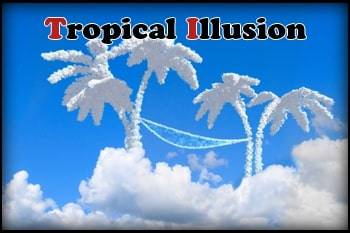 Tropical Illusion