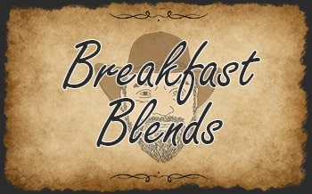 Breakfast Blends